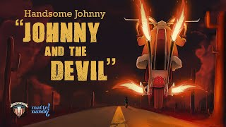 Johnny and the Devil | Animated Music Video