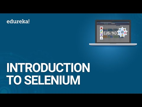 Introduction to Selenium - Selenium Tutorial for Beginners