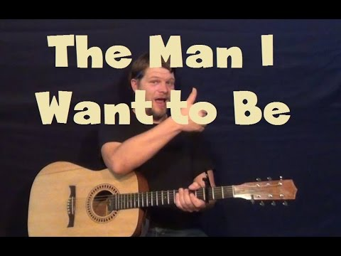 The Man I Want to Be (Chris Young) Easy Guitar...