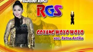 Goyang Woyo Woyo-Dangdut Koplo-RGS-Ratna Antika Mp3