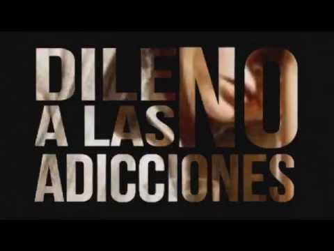 DILE NO A LAS ADICCIONES