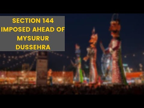 section-144-imposed-in-mysore-ahead-of-festival-celebrations-|newsx