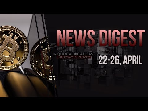 Bitcoin in Mueller report and Satoshi Nakamoto's identity – News Digest / 22-26, April