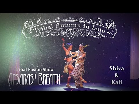 "5. Shiva and Kali @ Tribal Fusion Show ""Apsaras' Breath"" (Tribal Autumn in Lviv 2016)"