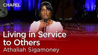 Athaliah Sigamoney: Living in Service to Others [Biola Afterdark Chapel]
