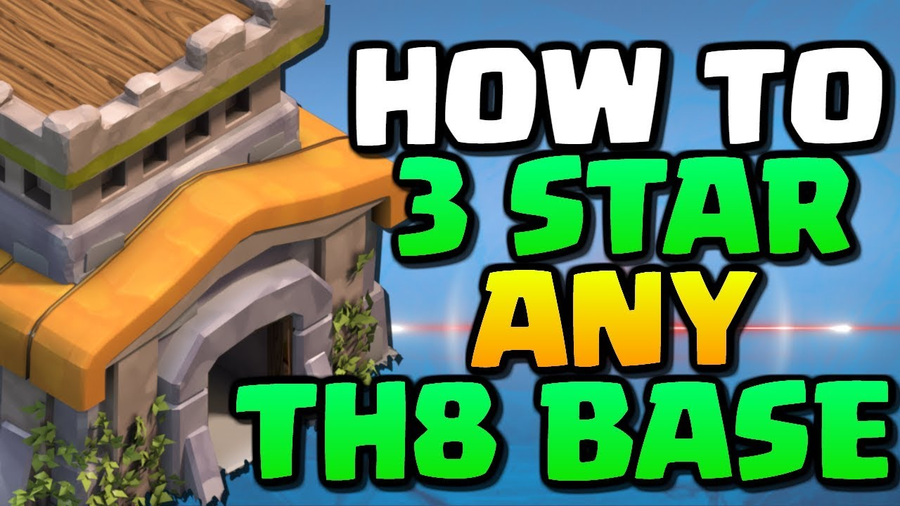 How To 3 Star ANY TH8 War Base in 2018 | Best Town Hall 8 Attack Strategy | Clash of Clans