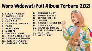 Woro Widowati Full Album Terbaru 2021- Kumpulan Lagu Full Album - Cover