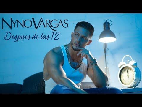 Nyno Vargas - Después De Las 12 (Videoclip Oficial)