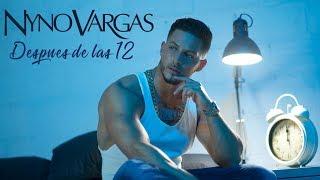 Nyno Vargas - Después De Las 12