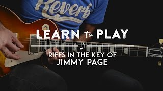 Learn to Play: Riffs in the Key of Jimmy Page