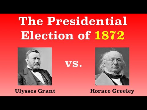 The American Presidential Election of 1872