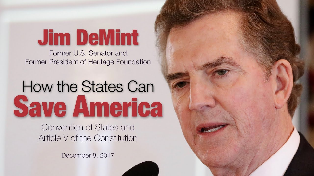 Jim DeMint: How the States Can Save America