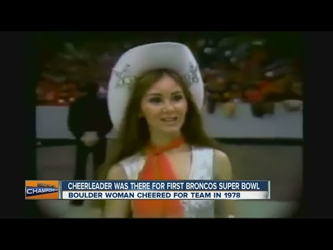 Cheerleader was there for first Broncos Super Bowl