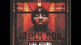 Watch Black Rob Life Story video