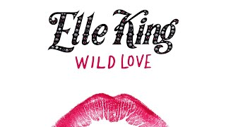 Elle King - Wild Love (Audio)