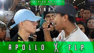 (FINAL MONSTRA 🔥) APOLLO x FLP | GRANDE FINAL | LESTE x NORTE |Batalha da Leste | 01/02/20