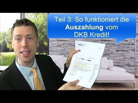 Auszahlung vom DKB Kredit: So geht es!