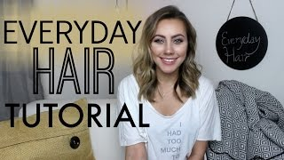 Everyday Hair Tutorial | Lived in Waves