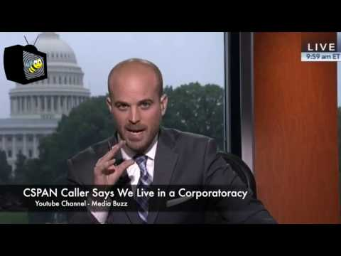 Upset Female CSPAN Caller Says We Live In A Corporatocracy
