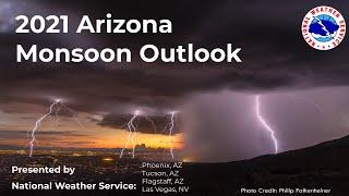 2021 Arizona Monsoon Outlook