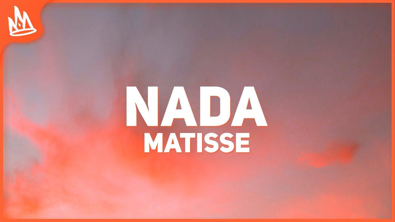 Matisse, ChocQuibTown - Nada (Letra)