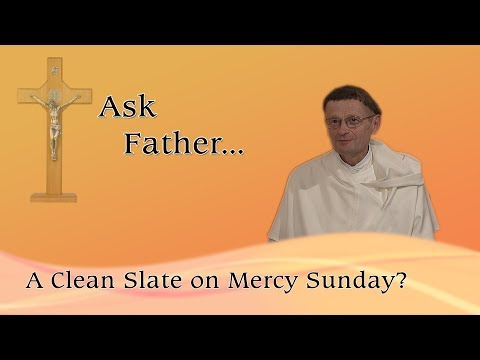 A Clean Slate on Mercy Sunday?