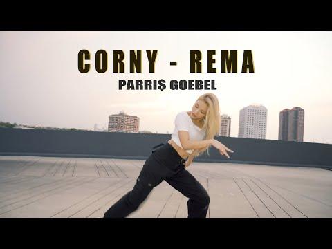 Parris Goebel | CORNY - REMA | Dance By NANA