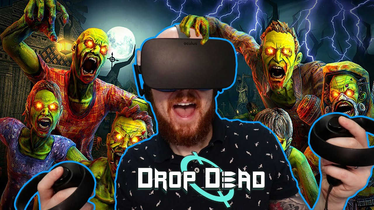 HOUSE OF THE ZED!! Drop Dead Oculus Rift & Oculus Touch Gameplay - Virtual Reality