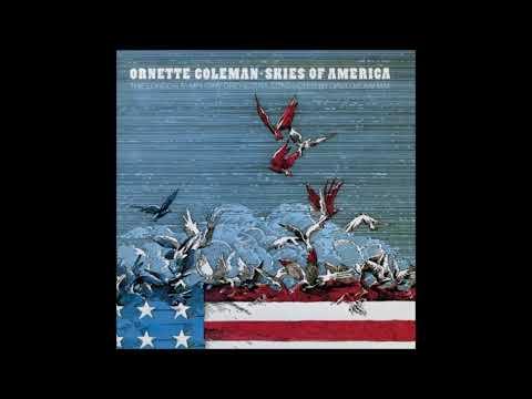 Ornette Coleman - Skies Of America (1972) (Full Album)
