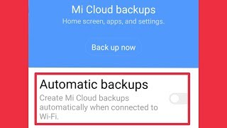 mi Account Automatic Backup in Mi Cloud Home Screen Apps,Settings  Redmi Note 3,4,5 & 6,7 Pro 5A