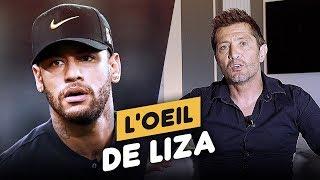 """""""L'affaire Neymar n'avantage personne"""" - L'oeil de Liza #9"""