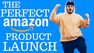 How to Launch a Product on Amazon FBA (THE PERFECT WAY TO LAUNCH IN 2018 BASED ON YOUR BUDGET)