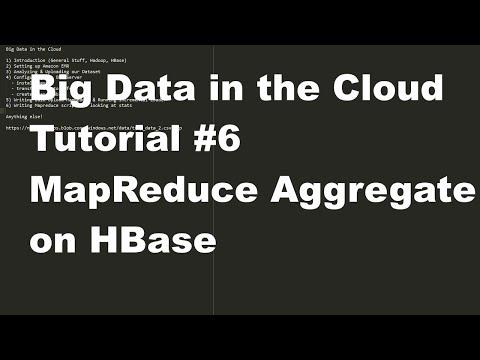 Big Data in the Cloud #6 - MapReduce Aggregate on HBase
