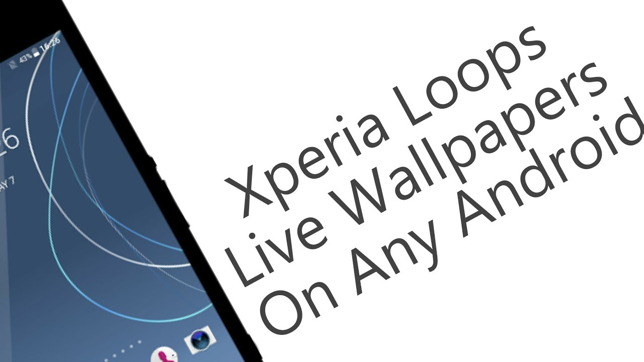 Xperia Loops Live Wallpapers On Any Android Youtube