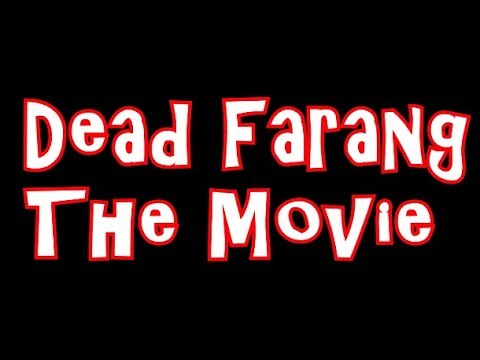 Dead Farang The Movie