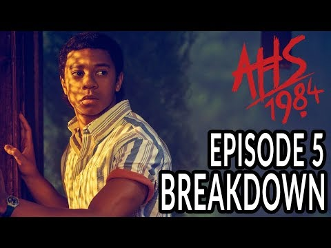 AHS: 1984 Episode 5 Breakdown, Theories, And Details You Missed! |