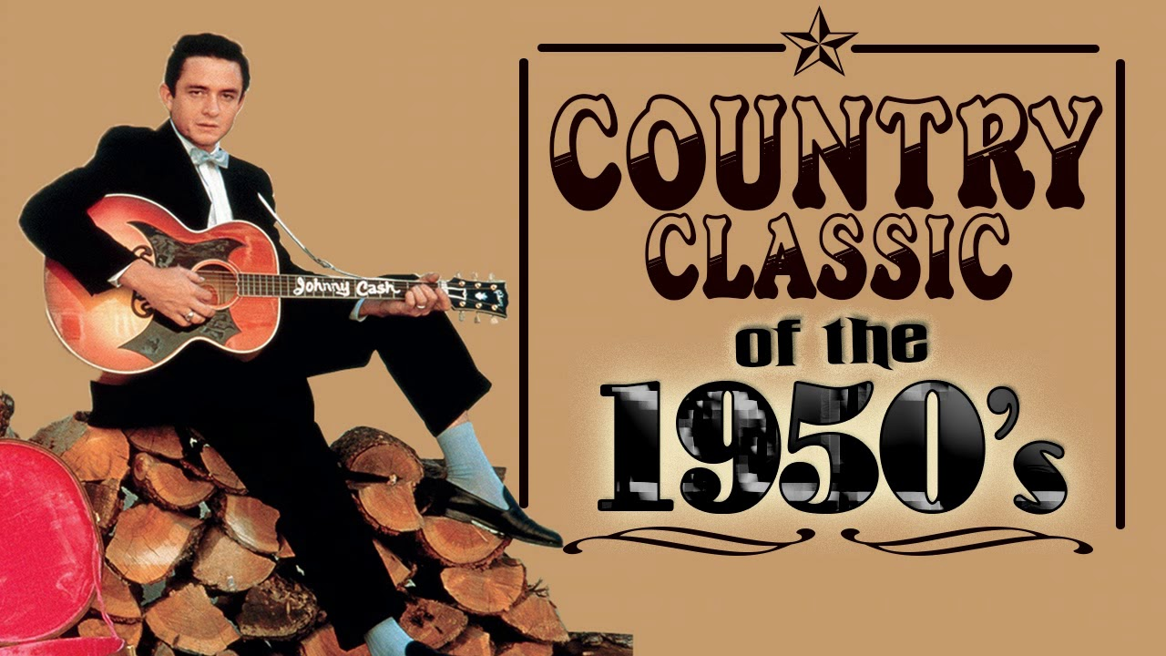 Greatest Old Country Songs Of The 1950s Best Classic Country Music From The 50s Youtube