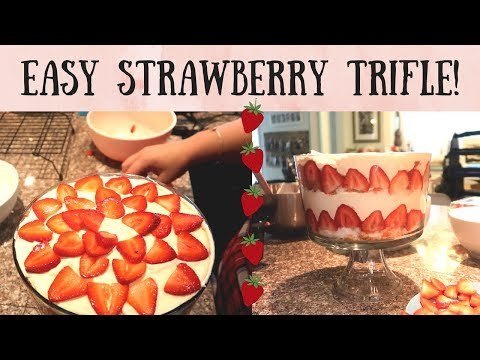 EASY STRAWBERRY TRIFLE! FANCY DESSERT FOR BBQ AND ALL OCCASIONS!