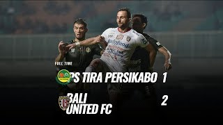 [Pekan 14] Cuplikan Pertandingan PS Tira Persikabo vs Bali United FC, 15 Agustus 2019