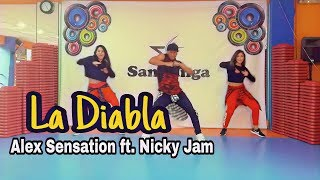 La Diabla - Alex Sensation, Nicky Jam Coreografia #zumba