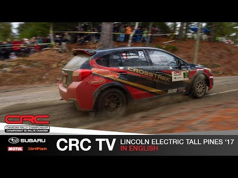 CRC TV: Lincoln Electric Tall Pines Rally 2017  ENGLISH