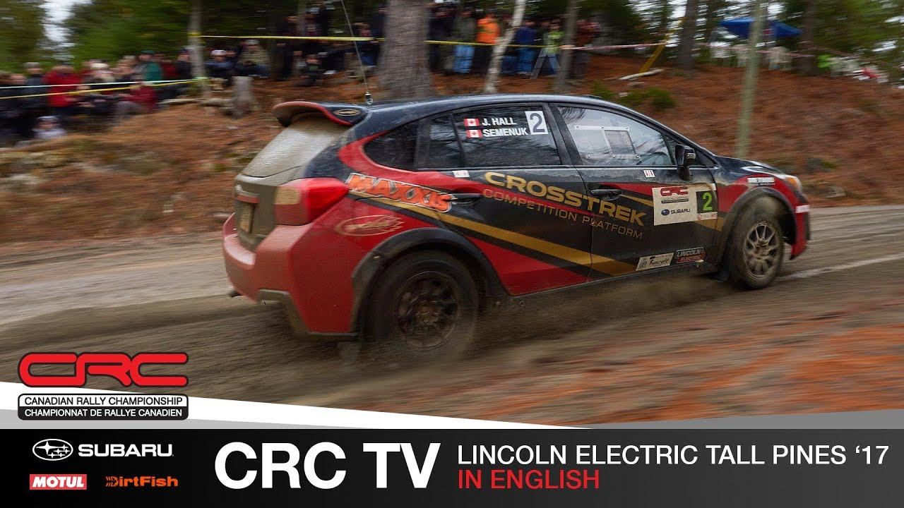 Crc Tv Lincoln Electric Tall Pines Rally 2017 English Youtube