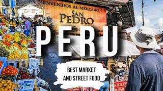 ULTIMATE San Pedro Market + STREET FOOD Tour in Cusco   Peru 2019 Vlog