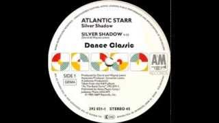 Atlantic Starr - Silver Shadow (12 Mix)