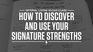 How to discover and use your signature strengths Thumbnail
