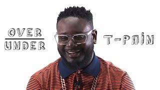 T-Pain - Over/Under