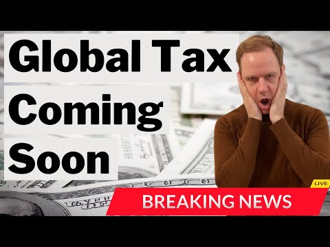 IMF calls for the Global Tax (Time to Get Worried?)