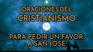 Oraciones del Cristianismo - Para Pedir un Favor a San José (Voz Humana, Texto, Música e Imágenes)