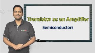 Transistor as an Amplifier explained in a simple manner with a solved example
