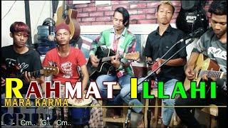112 # RAHMAT ILLAHI - MARA KARMA (YEZGrup Cover)